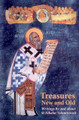 Treasures New and Old - Writings by and About St. Nicolai Velimirovich