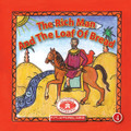 The Rich Man and the Loaf of Bread, Paterikon for Kids 4