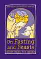 On Fasting and Feasts, PPS50