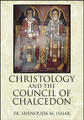Christology and the Council of Chalcedon
