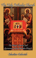 The Holy Orthodox Church: The Ritual, Services and Sacraments of