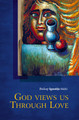 God Views Us Through Love