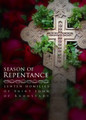 Season of Repentance - Lenten Homilies of St. John of Kronstadt