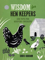 Wisdom for Henkeepers by Chris Graham