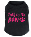 Talk To The Paw Dog Tee