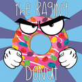 Raging Donut By: Foodfighter