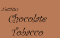 Chocolate Tobacco