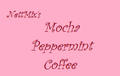 Mocha Peppermint Coffee