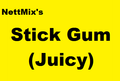 Stick Gum (Juicy)
