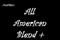 All American Blend +