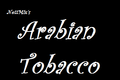 Arabian Tobacco
