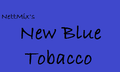 New Blue Tobacco