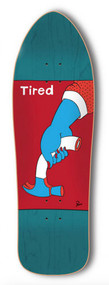 "Tired / Parra - Slick Weak Hammer 9.2"""
