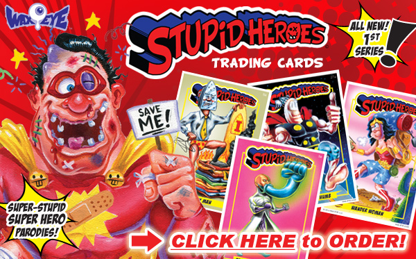 Stupid Heroes Have Just CRASH LANDED! - ORDER NOW!