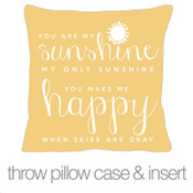 You are my sunshine custom throw pillow with yellow fabric pillowcase