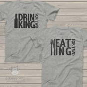Drinking/Eating For Two shirt set fun pregnancy announcement couples Tshirts gift set