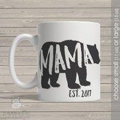 Mama established bear coffee mug