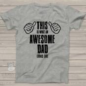 Awesome dad looks like Tshirt