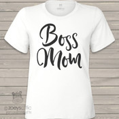 Boss mom crew neck or vneck shirt