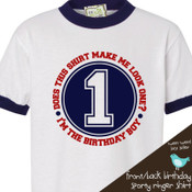 Birthday boy does this shirt make me look age ringer style Tshirt