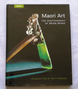 Maori Art: The Photography of Brian Brake by Raupo Publishing (NZ) Ltd Hardback