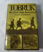 AIF WW2 TOBRUK - The Great Siege Reassessed Frank Harrison  ISBN 1860199860