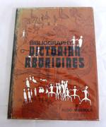 Bibliography of the Victorian Aborigines - Aldo Massola 1971