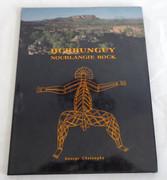 BURRUNGUY NOURLANGIE ROCK , Chaloupka George Published by Northart