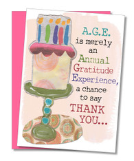 """A.G.E. is Merely…."" Birthday Card"
