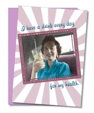 """A Drink Every Day"" Friendship Card"