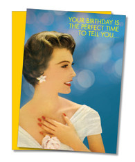 """Perfect Time"" Birthday Card"