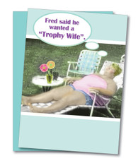 """Trophy Wife"" Birthday Card"