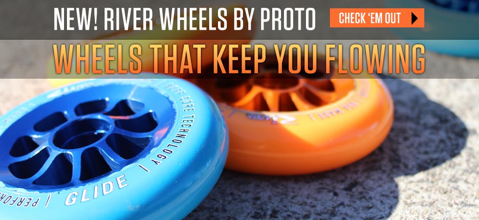 NEW! River Wheels by Proto