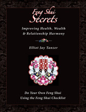 Feng Shui Secrets - Choose the Best House for You: The Feng Shui Checklist, by Elliot Jay Tanzer