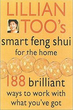 Smart Feng Shui for the Home, by Lillian Too
