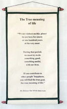 Scroll #1: The True Meaning of Life, <font color='#000099'>by H.H. The Dalai Lama</font>