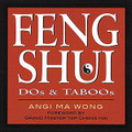 Feng Shui Dos and Taboos, <font color='#000099'>by Angi Ma Wong</font>