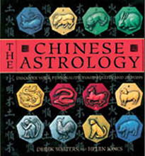 The Chinese Astrology Kit, by Derek Walters and Helen Jones