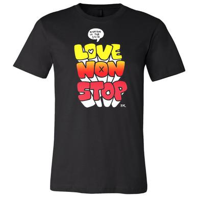"""""""Love Non Stop"""" on Black Unisex Tee."""