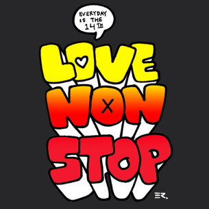 """Love Non Stop"" on Black by Efren for the Bumperactive Valentine Series."