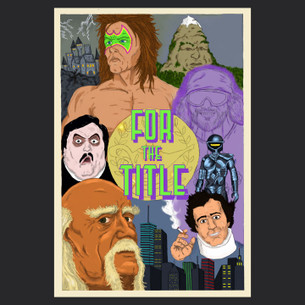 """""""For the Title"""" Poster Graphic -- By Lance Schibi (on Black Tee)"""