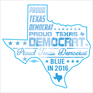 """Proud Texas Democrat for Hillary"" Graphic (on White Tee)"