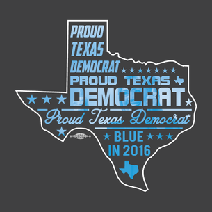 """Proud Texas Democrat for Hillary"" Graphic (on Dark Heather Grey Tee)"