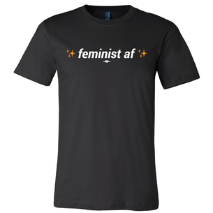 """Feminist AF"" Black Tee from prochoicetexas.org"