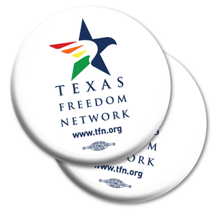 "Two ""Texas Freedom Network Logo"" 2.25"" Mylar Buttons"