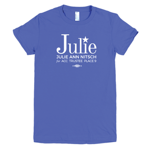 """Julie Ann Nitsch for ACC Trustee"" Graphic (white on Royal Blue Tee)"