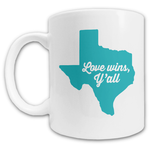 """Love Wins, Y'all"" Mug -- 11oz ceramic"