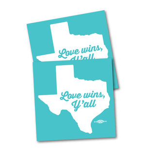 "Two ""Love Wins, Y'all"" 4"" x 4"" Stickers"