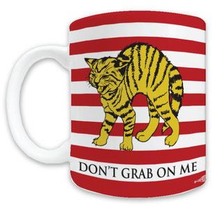 """Don't Grab On Me"" #CocksNotGlocks For The Revolution Navy Graphic -- 11oz ceramic Mug"