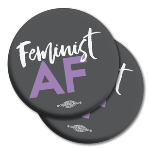 "Two ""Feminist AF Script"" Graphic 2.25"" Mylar Buttons"